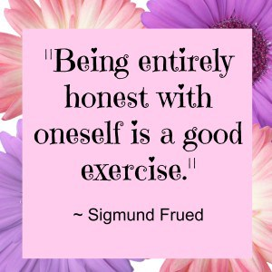 Are you being honest with yourself?