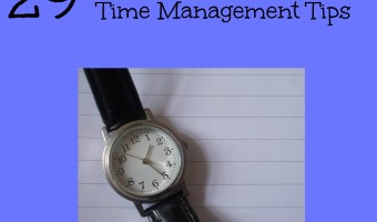 29 Time management tips to help you save time in your day to day life