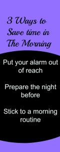 Save time in the morning