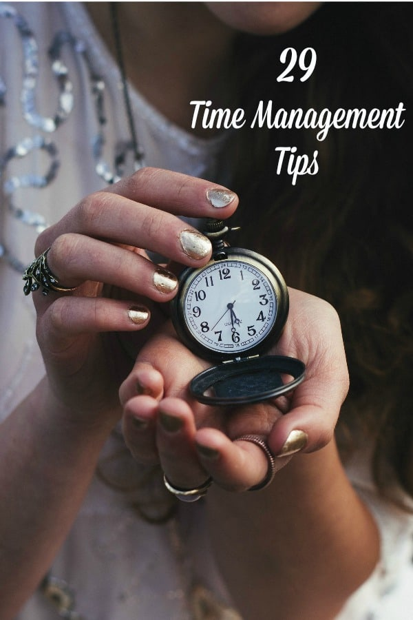 29 time management tips to help you make the most of your time.