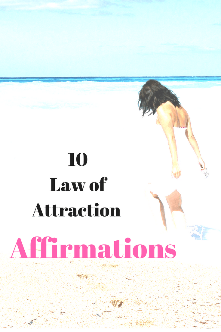 10 law of attraction affirmations