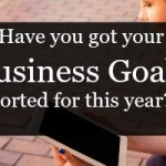 Have you got your business goals sorted?
