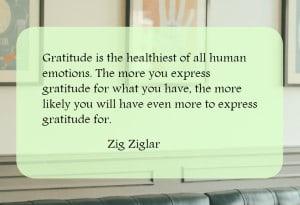 Zig Ziglar quote on Gratitude. Read more on gratitude in business
