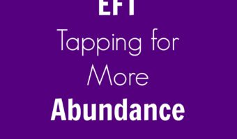 EFT Tapping for more abundance