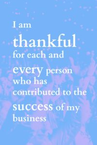 Business affirmations to help you create the business you want.