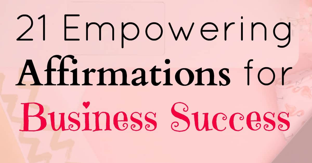 How to Give Affirmations the Power to Create Success
