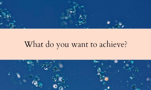 Do the most important thing first each business day - Know what you want to achieve.