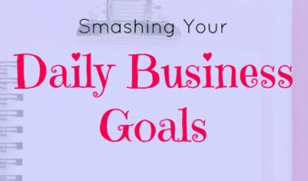 How to set your daily business goals - Plus tying them in with your to-do list.