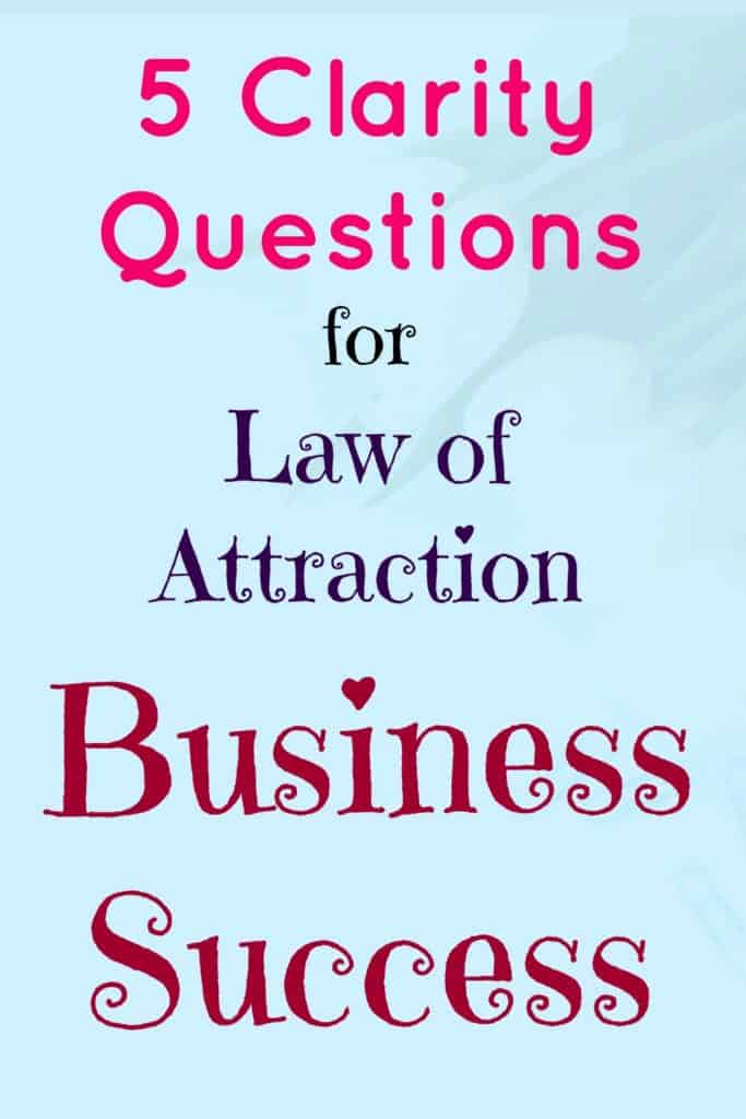 5 clarity questions to help you attract your ideal business.