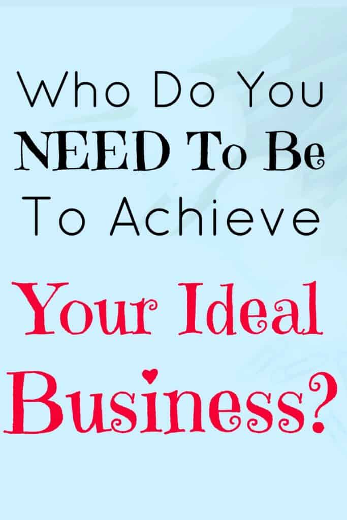 In this week's law of attraction exercise we're looking at who you need to be to attract the business and life you want?