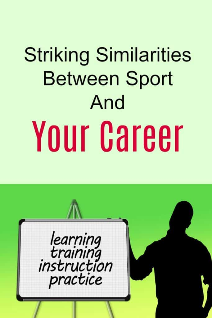 Striking Similarities Between Sport And Your Career