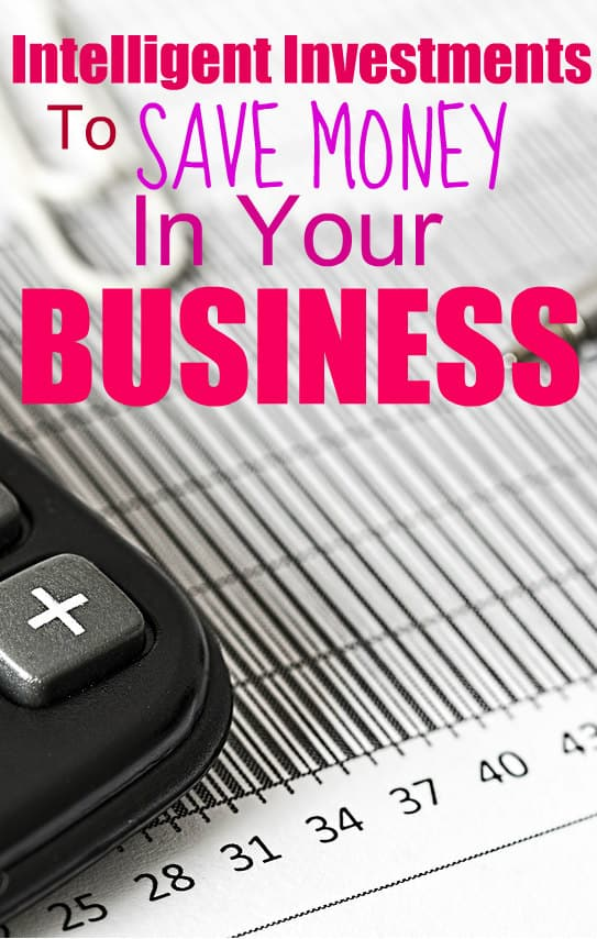 Intelligent Investments That Will Save Money For Your Business