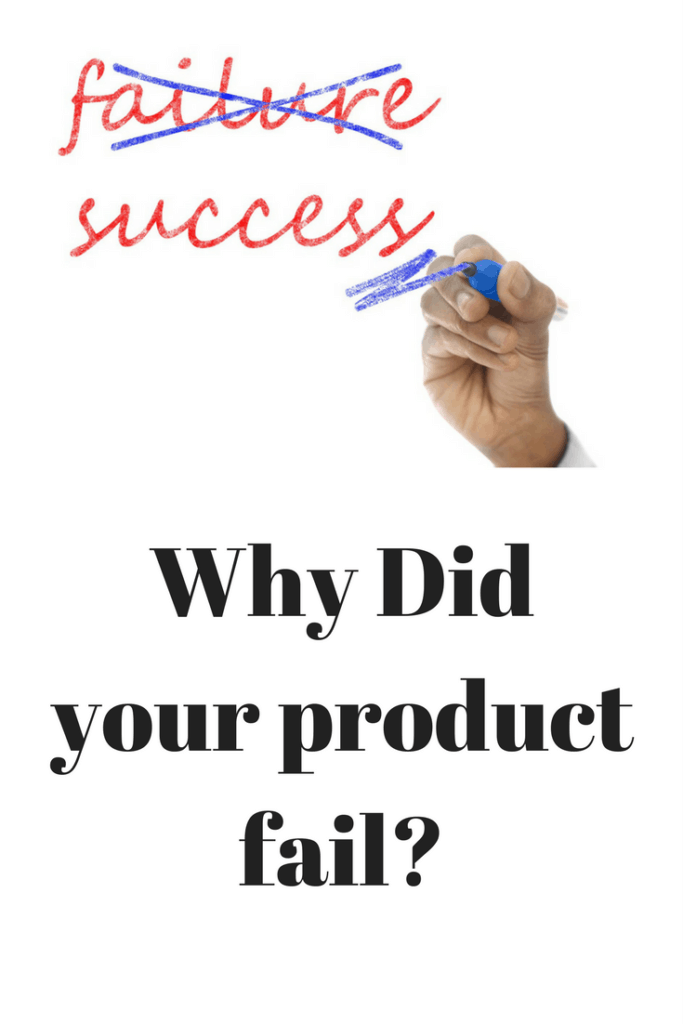 Let's Talk Business: Why Did Your Product Fail?