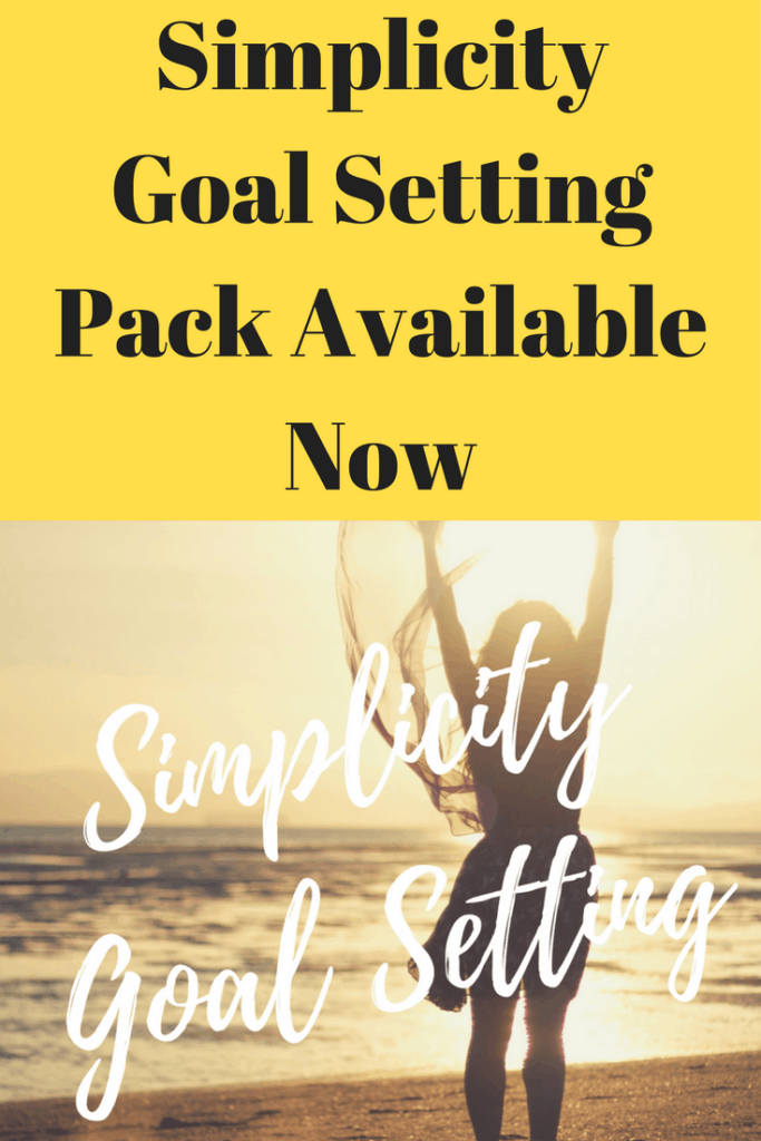 Simplicity Goal Setting - Simplifying all areas of your life to create success in all areas of your life. Click through for information on the Simplicity Goal Setting pack.