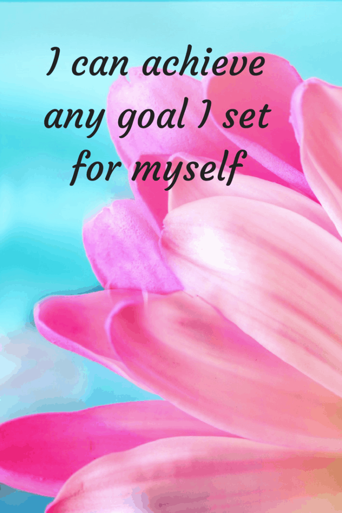 I can achieve any goal I set for myself affirmation