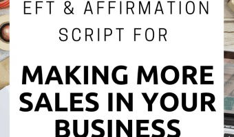 EFT for Making sales - EFT More sales - Affirmations for more sales. In this EFT script we combine EFT with affirmations to help you release resistance to allowing more sales. Use this script regularly in your business to attract more sales.