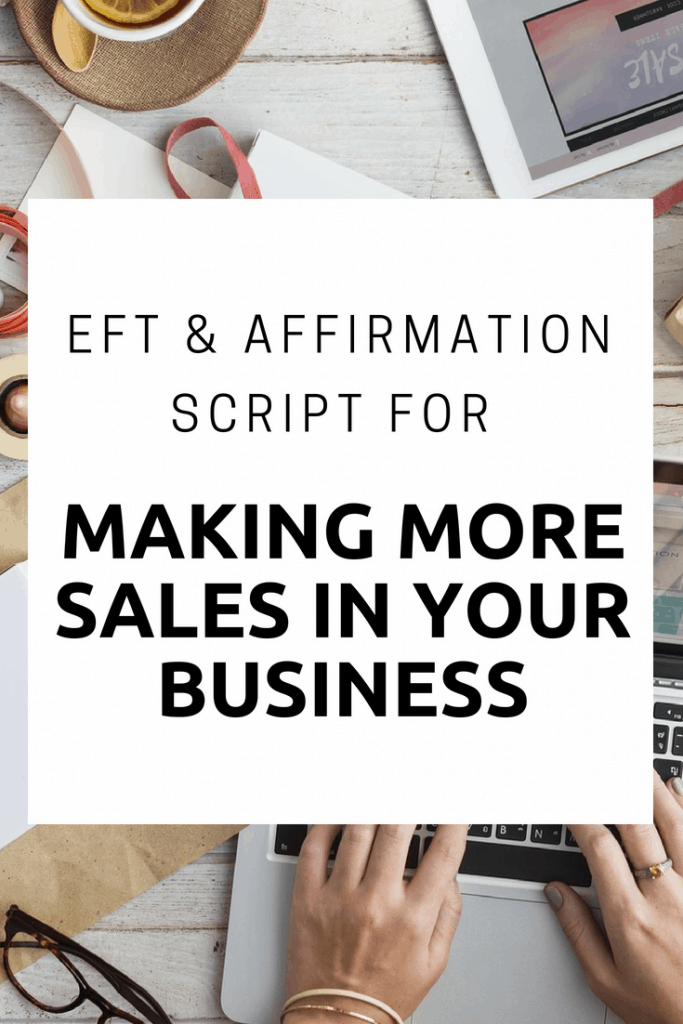 EFT and affirmations for Making more sales - EFT More sales - Affirmations for more sales. In this EFT script we combine EFT with affirmations to help you release resistance to allowing more sales.  Use this script regularly in your business to attract more sales.