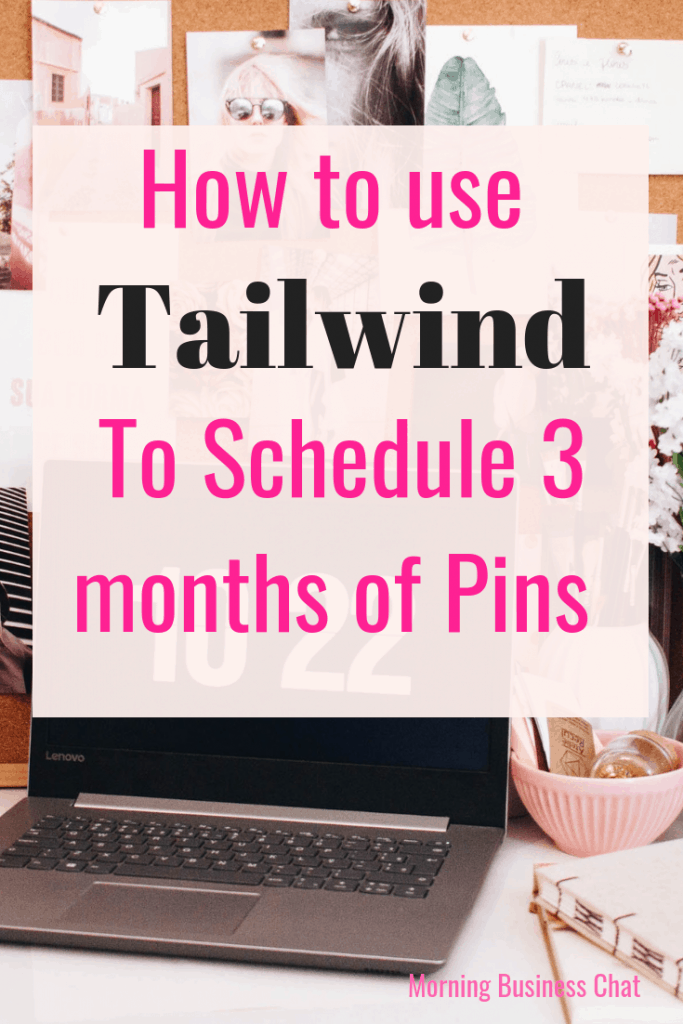How and why I've filled my tailwind schedule up for the next 3 months - Tailwind scheduling for Pinterest. #Tailwind #Pinterest #Blogging.