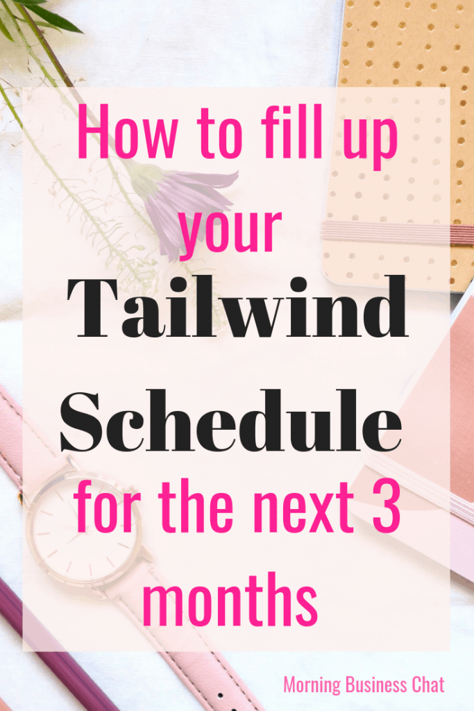 How to schedule pins for 3 months using Tailwind. Includes how to schedule pins from tailwind tribes, how to schedule your own pins and how to schedule pins from group boards.