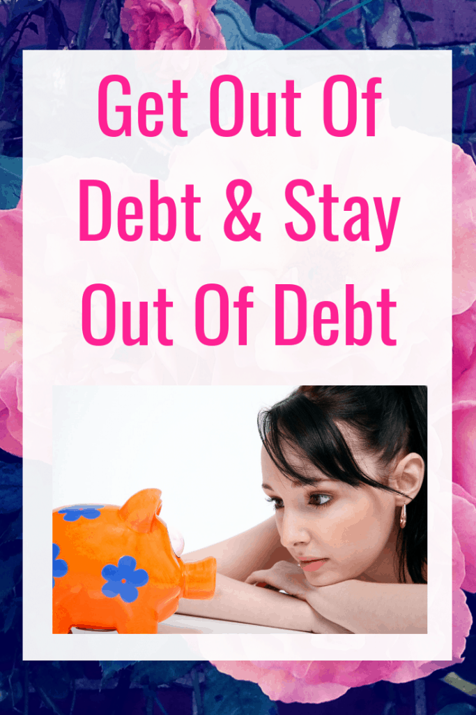 10 tips to get out of debt and stay out of debt. Plus a free debt-free living guide with tips to save money and live debt free.