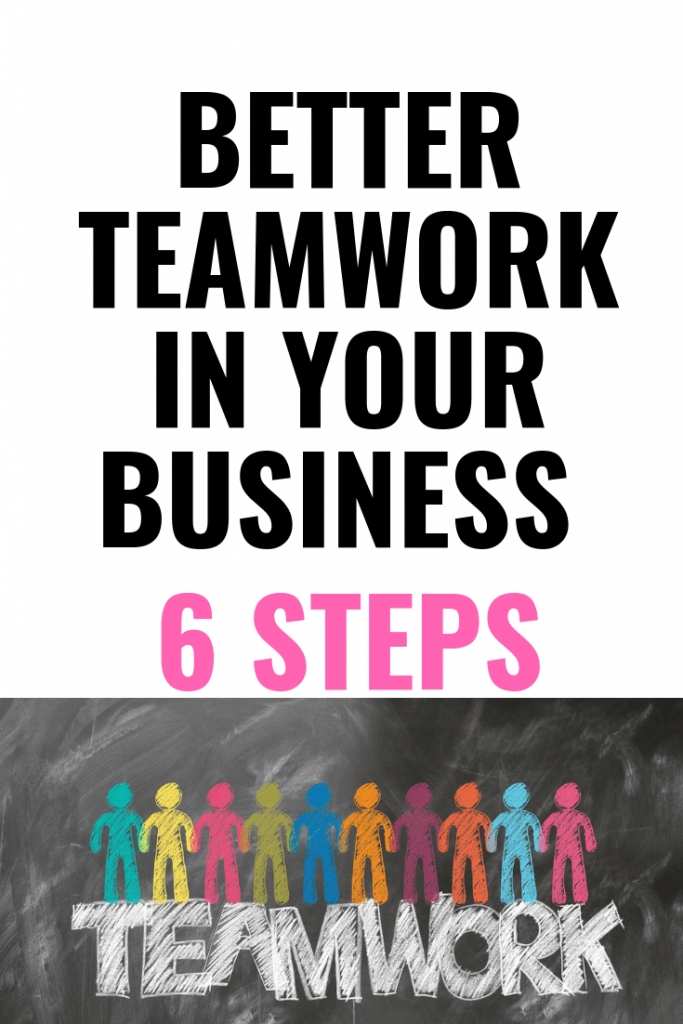 Better teamwork in business - 6 easy steps - Business Tip
