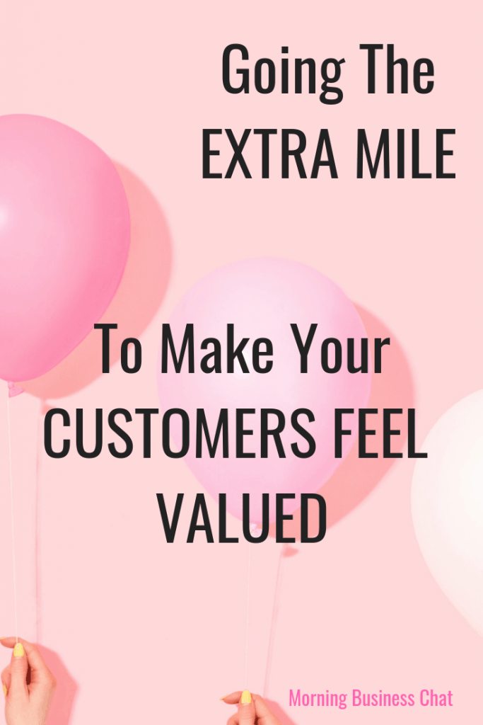 Going the extra mile to make your customers feel valued. Background Photo by Amy Shamblen on Unsplash #businesstip