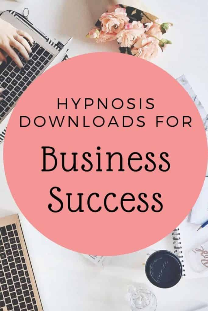 Hypnosis downloads for business success.