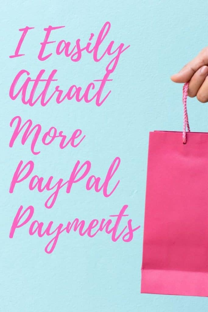 EFT Affirmaiton to attract more PayPal Payments