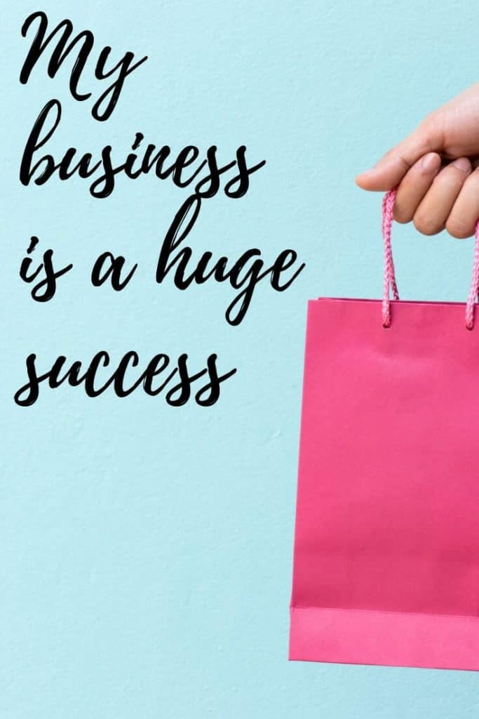 Affirmation - My Business Is A Huge Success
