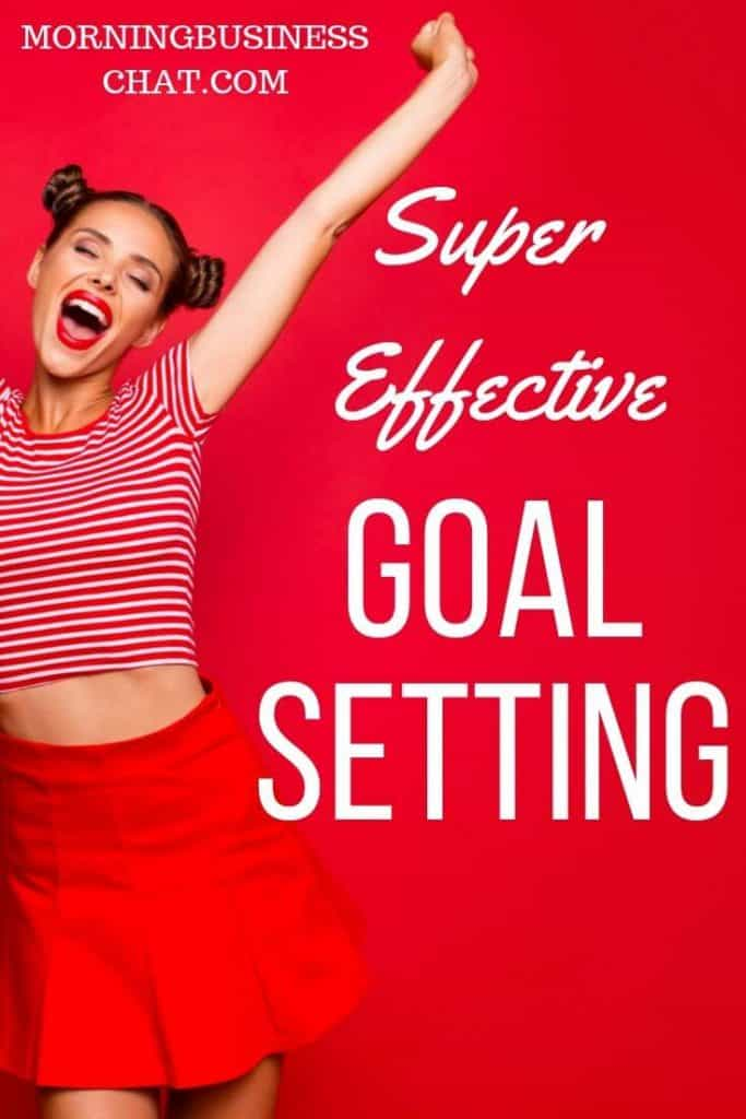 Massively effective goal setting tips to actually help you achieve yout goals.