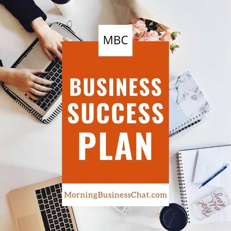 Morning Business Chat Business Success Plan