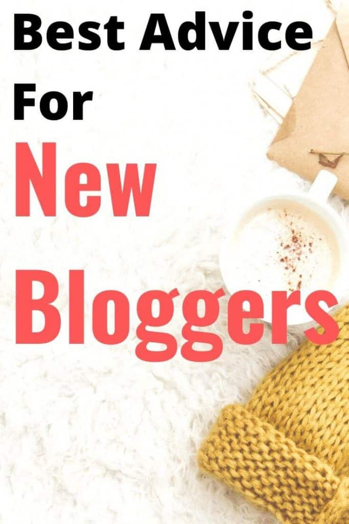 Best advice now new bloggers.  If you're just starting your blog these tips will be really useful.
