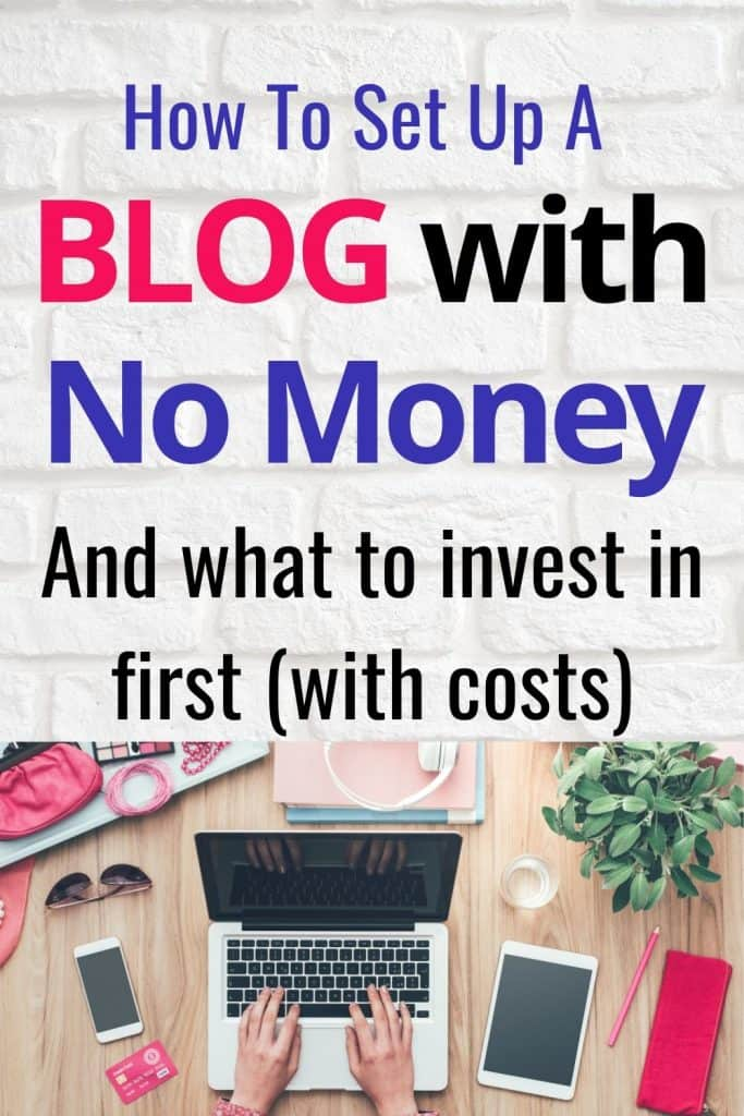 How to set up a blog for free.  Plus what to invest in first with costings.
