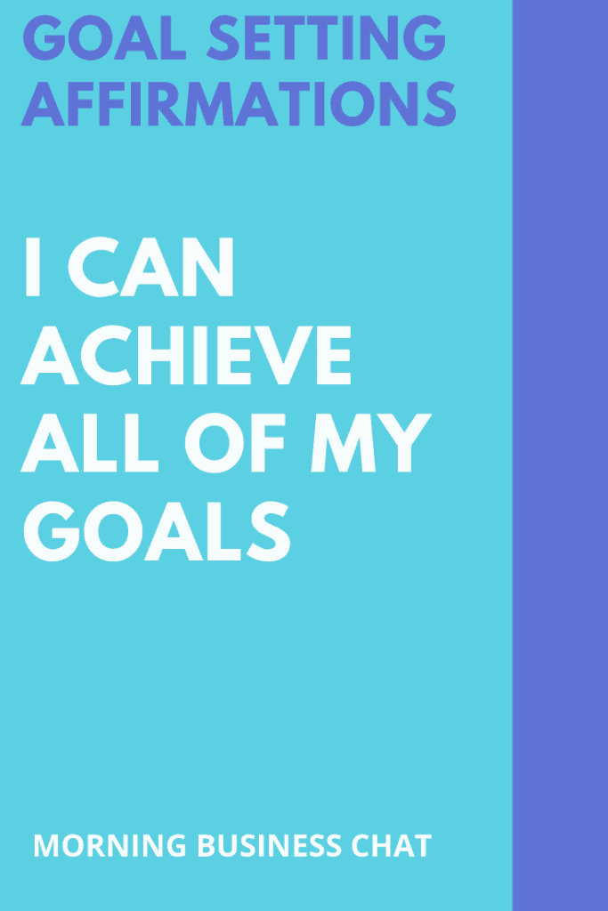 I can achieve all my goals