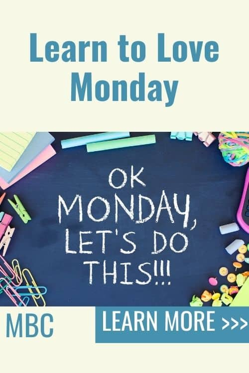 Top tips to help you love the first day of the week. Love Monday. #SuccessMindset